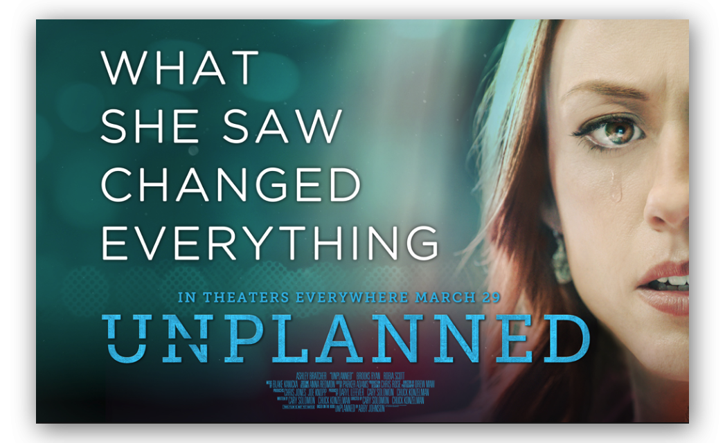 """Sorry, But Respectfully, No Matter Where You Stand, Go See """"Unplanned"""""""