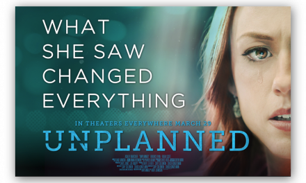 "Sorry, But Respectfully, No Matter Where You Stand, Go See ""Unplanned"""